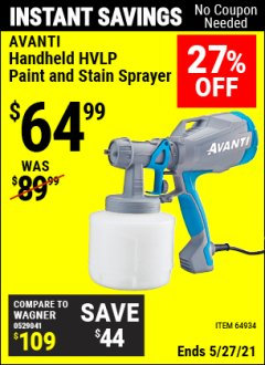 Harbor Freight Coupon AVANTI HANDHELD HVLP PAINT AND STAIN SPRAYER Lot No. 64934 Expired: 4/29/21 - $64.99
