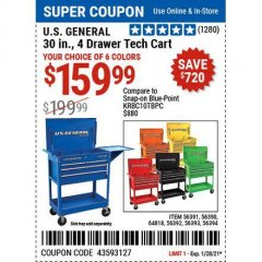 Harbor Freight Coupon U.S. GENERAL 30 IN., 4 DRAWER TECH CART Lot No. 56391/56390/64818/56392/56393/56394 Expired: 1/28/21 - $159.99