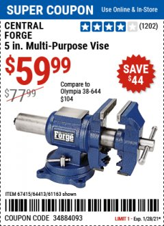 Harbor Freight Coupon CENTRAL FORGE 5 IN. MULTI-PURPOSE VISE Lot No. 67415 Valid Thru: 1/28/21 - $59.99