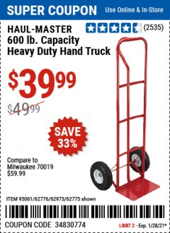 Harbor Freight Coupon HAUL-MASTER 600 LB. HEAVY DUTY HAND TRUCK Lot No. 95061 / 62776 / 62973 / 62775 Valid Thru: 1/28/21 - $39.99