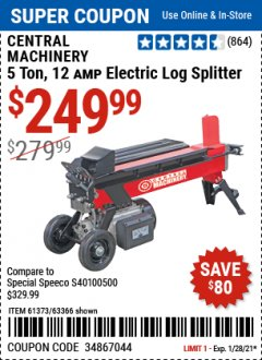 Harbor Freight Coupon CENTRAL MACHINERY 5 TON 12 AMP ELECTRIC LOG SPLITTER Lot No. 61373/63366 Valid Thru: 1/28/21 - $249.99