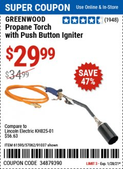Harbor Freight Coupon GREENWOOD PROPANE TORCH WITH PUSH BUTTON IGNITER Lot No. 61595/57062/91037 Valid Thru: 1/28/21 - $29.99