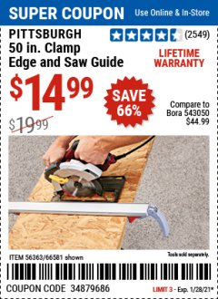 "Harbor Freight Coupon PITTSBURGH 50"" CLAMP EDGE AND SAW GUIDE Lot No. 56363/66581 Valid Thru: 1/28/21 - $14.99"