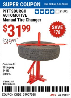 Harbor Freight Coupon PITTSBURGH AUTOMOTIVE MANUAL TIRE CHANGER Lot No. 62317/69686 Valid Thru: 1/28/21 - $31.99