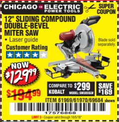 "Harbor Freight Coupon 12"" SLIDING COMPOUND DOUBLE-BEVEL MITER SAW WITH LASER GUIDE Lot No. 69684/61776/61969/61970 Expired: 10/5/18 - $129.99"