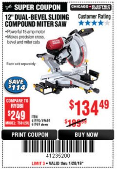 "Harbor Freight Coupon 12"" SLIDING COMPOUND DOUBLE-BEVEL MITER SAW WITH LASER GUIDE Lot No. 69684/61776/61969/61970 Expired: 1/20/19 - $134.49"