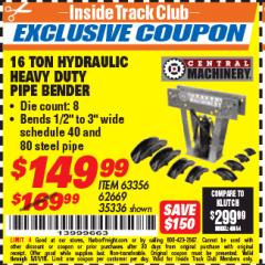 Harbor Freight ITC Coupon 16 TON HYDRAULIC PIPE BENDER Lot No. 35336/62669 Expired: 5/31/18 - $149.99