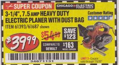 "Harbor Freight Coupon 3-1/4"" HEAVY DUTY ELECTRIC PLANER WITH DUST BAG Lot No. 61393/95838/61687 EXPIRES: 7/5/20 - $39.99"