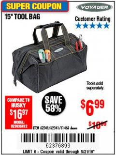 "Harbor Freight Coupon 15"" TOOL BAG Lot No. 61469/94993/62348/62341 Expired: 5/21/18 - $6.99"