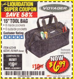 "Harbor Freight Coupon 15"" TOOL BAG Lot No. 61469/94993/62348/62341 Expired: 6/30/18 - $6.99"