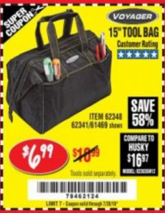 "Harbor Freight Coupon 15"" TOOL BAG Lot No. 61469/94993/62348/62341 Expired: 7/28/18 - $6.99"