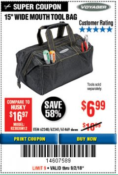 "Harbor Freight Coupon 15"" TOOL BAG Lot No. 61469/94993/62348/62341 Expired: 9/2/18 - $6.99"