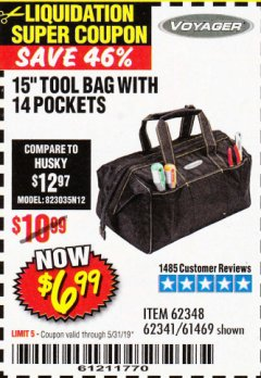 "Harbor Freight Coupon 15"" TOOL BAG Lot No. 61469/94993/62348/62341 Expired: 5/31/19 - $6.99"