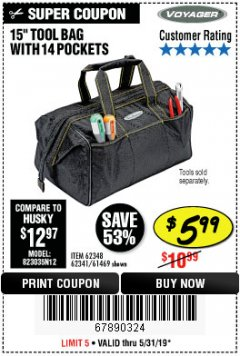 "Harbor Freight Coupon 15"" TOOL BAG Lot No. 61469/94993/62348/62341 Expired: 5/31/19 - $5.99"
