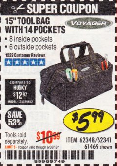 "Harbor Freight Coupon 15"" TOOL BAG Lot No. 61469/94993/62348/62341 Expired: 6/17/19 - $5.99"