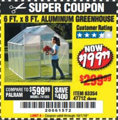 Harbor Freight Coupon 6 FT. x 8 FT. ALUMINUM GREENHOUSE Lot No. 47712/69714 Expired: 10/1/18 - $0