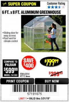 Harbor Freight Coupon 6 FT. x 8 FT. ALUMINUM GREENHOUSE Lot No. 47712/69714 Expired: 3/31/19 - $199.99