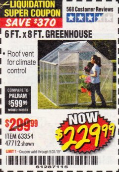 Harbor Freight Coupon 6 FT. x 8 FT. ALUMINUM GREENHOUSE Lot No. 47712/69714 Expired: 5/31/19 - $229.99