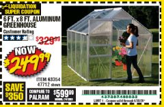 Harbor Freight Coupon 6 FT. x 8 FT. ALUMINUM GREENHOUSE Lot No. 47712/69714 Expired: 6/30/20 - $249.99