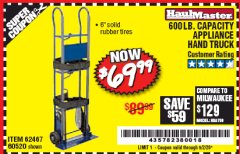 Harbor Freight Coupon 600 LB. CAPACITY APPLIANCE HAND TRUCK Lot No. 60520/65685/62467 EXPIRES: 6/30/20 - $69.99