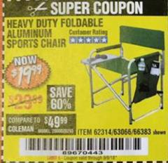 Harbor Freight Coupon FOLDABLE ALUMINUM SPORTS CHAIR Lot No. 66383/62314/63066 Expired: 9/5/18 - $19.99