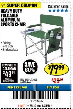 Harbor Freight Coupon FOLDABLE ALUMINUM SPORTS CHAIR Lot No. 66383/62314/63066 Expired: 5/31/18 - $19.99