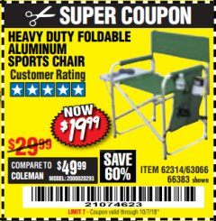 Harbor Freight Coupon FOLDABLE ALUMINUM SPORTS CHAIR Lot No. 66383/62314/63066 Expired: 10/7/18 - $19.99