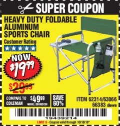 Harbor Freight Coupon FOLDABLE ALUMINUM SPORTS CHAIR Lot No. 66383/62314/63066 Expired: 10/18/18 - $19.99