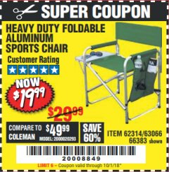 Harbor Freight Coupon FOLDABLE ALUMINUM SPORTS CHAIR Lot No. 66383/62314/63066 Expired: 10/1/18 - $19.99