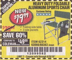 Harbor Freight Coupon FOLDABLE ALUMINUM SPORTS CHAIR Lot No. 66383/62314/63066 Expired: 8/25/18 - $19.99