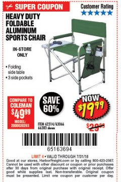 Harbor Freight Coupon FOLDABLE ALUMINUM SPORTS CHAIR Lot No. 66383/62314/63066 Expired: 7/31/18 - $19.99