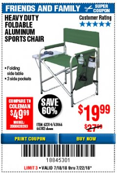 Harbor Freight Coupon FOLDABLE ALUMINUM SPORTS CHAIR Lot No. 66383/62314/63066 Expired: 7/22/18 - $19.99