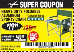 Harbor Freight Coupon FOLDABLE ALUMINUM SPORTS CHAIR Lot No. 66383/62314/63066 Expired: 11/1/18 - $19.99