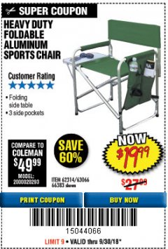 Harbor Freight Coupon FOLDABLE ALUMINUM SPORTS CHAIR Lot No. 66383/62314/63066 Expired: 9/30/18 - $19.99