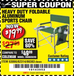 Harbor Freight Coupon FOLDABLE ALUMINUM SPORTS CHAIR Lot No. 66383/62314/63066 Expired: 1/7/19 - $19.99