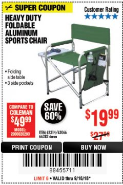 Harbor Freight Coupon FOLDABLE ALUMINUM SPORTS CHAIR Lot No. 66383/62314/63066 Expired: 9/16/18 - $19.99