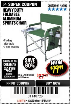 Harbor Freight Coupon FOLDABLE ALUMINUM SPORTS CHAIR Lot No. 66383/62314/63066 Expired: 10/31/18 - $19.99