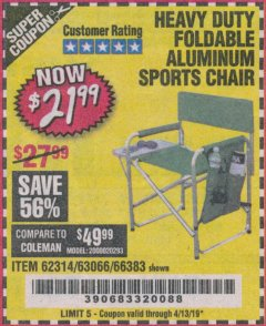 Harbor Freight Coupon FOLDABLE ALUMINUM SPORTS CHAIR Lot No. 66383/62314/63066 Expired: 4/13/19 - $21.99