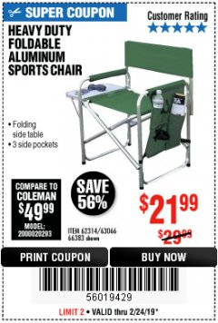 Harbor Freight Coupon FOLDABLE ALUMINUM SPORTS CHAIR Lot No. 66383/62314/63066 Expired: 2/24/19 - $21.99