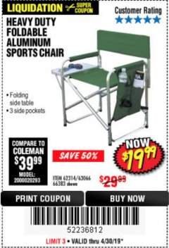 Harbor Freight Coupon FOLDABLE ALUMINUM SPORTS CHAIR Lot No. 66383/62314/63066 Expired: 4/30/19 - $19.99
