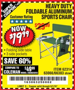 Harbor Freight Coupon FOLDABLE ALUMINUM SPORTS CHAIR Lot No. 66383/62314/63066 Expired: 6/1/19 - $19.99
