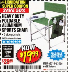 Harbor Freight Coupon FOLDABLE ALUMINUM SPORTS CHAIR Lot No. 66383/62314/63066 Expired: 5/31/19 - $19.99