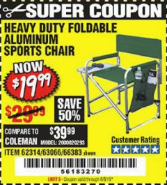 Harbor Freight Coupon FOLDABLE ALUMINUM SPORTS CHAIR Lot No. 66383/62314/63066 Expired: 8/5/19 - $19.99