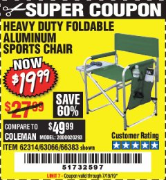 Harbor Freight Coupon FOLDABLE ALUMINUM SPORTS CHAIR Lot No. 66383/62314/63066 Expired: 7/19/19 - $19.99