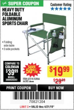 Harbor Freight Coupon FOLDABLE ALUMINUM SPORTS CHAIR Lot No. 66383/62314/63066 Expired: 4/21/19 - $19.99