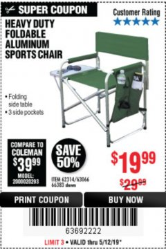 Harbor Freight Coupon FOLDABLE ALUMINUM SPORTS CHAIR Lot No. 66383/62314/63066 Expired: 5/12/19 - $19.99