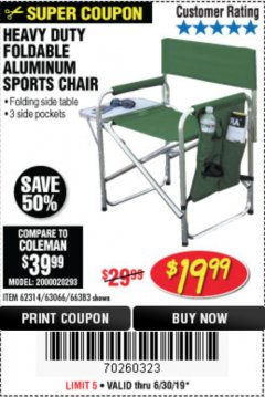 Harbor Freight Coupon FOLDABLE ALUMINUM SPORTS CHAIR Lot No. 66383/62314/63066 Expired: 6/30/19 - $19.99