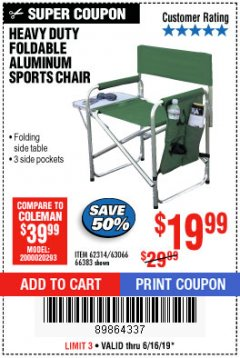 Harbor Freight Coupon FOLDABLE ALUMINUM SPORTS CHAIR Lot No. 66383/62314/63066 Expired: 6/16/19 - $19.99