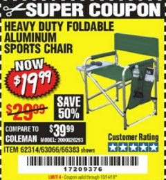 Harbor Freight Coupon FOLDABLE ALUMINUM SPORTS CHAIR Lot No. 66383/62314/63066 Expired: 10/14/19 - $19.99