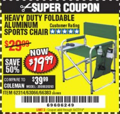 Harbor Freight Coupon FOLDABLE ALUMINUM SPORTS CHAIR Lot No. 66383/62314/63066 Expired: 10/27/19 - $19.99